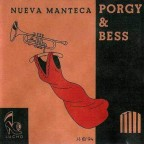 PORGY & BESS GOES LATIN