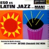 ¡ESO ES LATIN JAZZ! #01