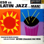 ¡ESO ES LATIN JAZZ!