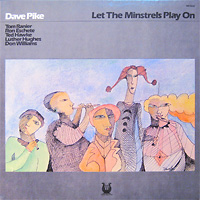 dave-pike_let-the-minstrels-play-on