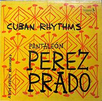 pantaleon_perez_prado_cuban-rhythms