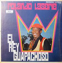 rolando-laserie_el-rey-guapachoso_