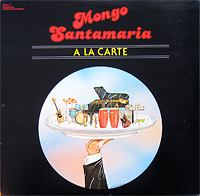 mongo-santamaria_a-la-carte_alexander-ach-schuh