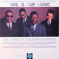 the-ornette-coleman-quartet_this-is-our-music_atlantic1353