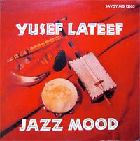 yusef-lateef_jazz-mood_savoy-12103_ach-schuh
