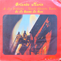 orlando-marin_se-te-quemo-la-casa_