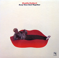 freddie-hubbard_keep-your-soul-together_alexader-ach-schuh