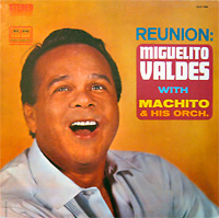 miguelito-valdes-machito_reunion_