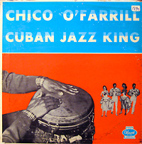 chico-ofarill_cuban-jazz-king_panart