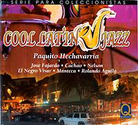 paquito-hechavarria_cool-latin-jazz