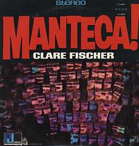 Clare-Fischer-Manteca_caliente03_