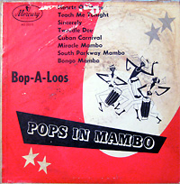 bop-a-loos_pops-in-mambo_mercury-MG25212