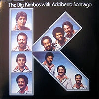 the-big-kimbos-with-adalberto-santiago_
