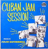 cuban-jam-session_vol2_julio-gutierrez_panart