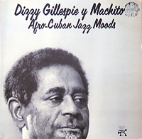 dizzy-gillespie-y-machito_afro-cuban-jazz-moods_