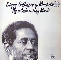 dizzy-gillespie-y-machito_afro-cuban-jazz-moods_