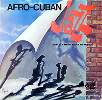 garciela-mario-bauza_afro-cuban-jazz_camain_
