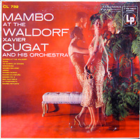 xavier-cugat_mambo-at-the-waldorf_columbia