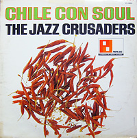 the-jazz-crusaders_chile-con-soul_pazific-jazz_1965