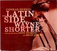 conrad-herwig_latin-side-of-wayne-shorter