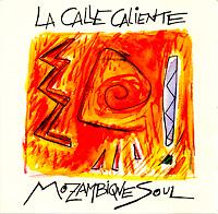la-calle-caliente_mozambique-soul_