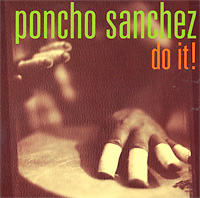 poncho-sanchez_do-it_