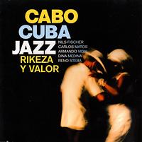 cabo-cuba-jazz_rikeza-y-valor_2011