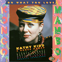 kathy-kidd-kongo-mambo_do-what-you-love_1993