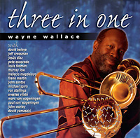 wayne-wallace_three-in-one_1999