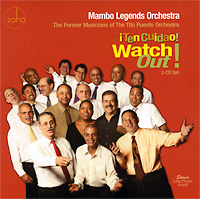 mambo-legends-orchestra_ten-cuidao-watch-out_zoho_2011