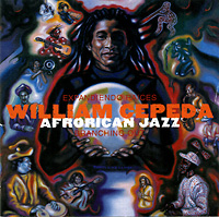 william-cepeda-afrorican-jazz_branching-out_blue-jackel-2000