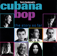terry-seabrooks-cubana-bop_the-story-so-far_2000