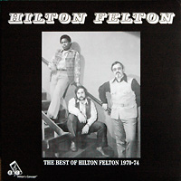 hilton-felton_the-best-of-hilton-felton_1970-74_jazzman_2012