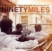stefon-harris_david-sanchez_chrstian-scott_ninety-miles_concord_2011