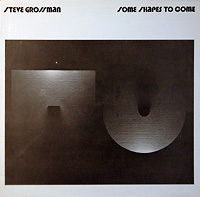steve-grossman_some-shapes-to-come_1974