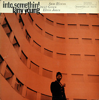 larry-young_into-something_bluenote84187