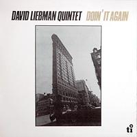 david-liebman-quintet_doin-it-again_timeless-1979