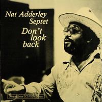 nat-adderley-septet_dont-look-back_steeple-chase_1976