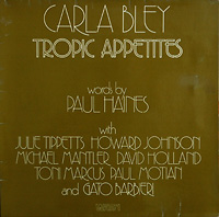 carla-bley_tropic-appetites_watt-1974
