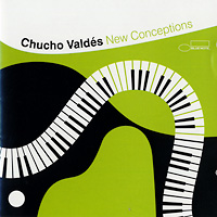 chucho-valdes_new-conceptions_blue-note-2003