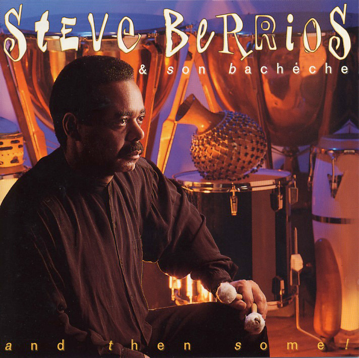 steve-berrios_and-then-some_1996