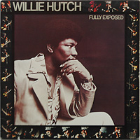 willie-hutch_Fully-Exposed_1973