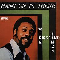 mike-james-kirkland_hang-on-there_