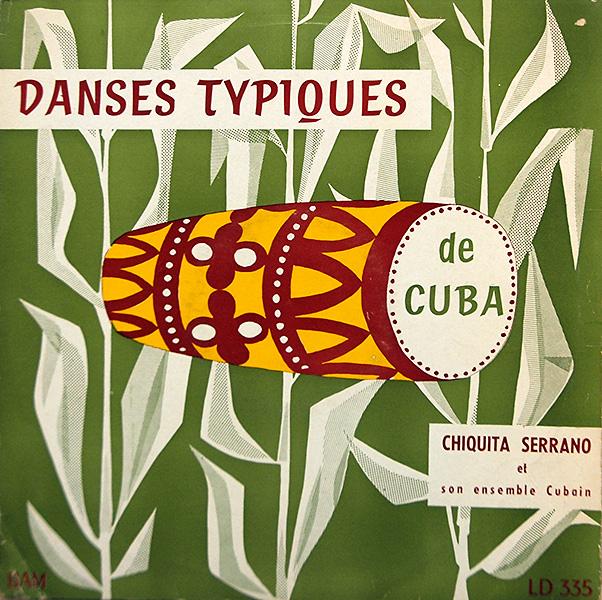 chiquita-serrano_danses-typiques-de-cuba_BAM-LD335
