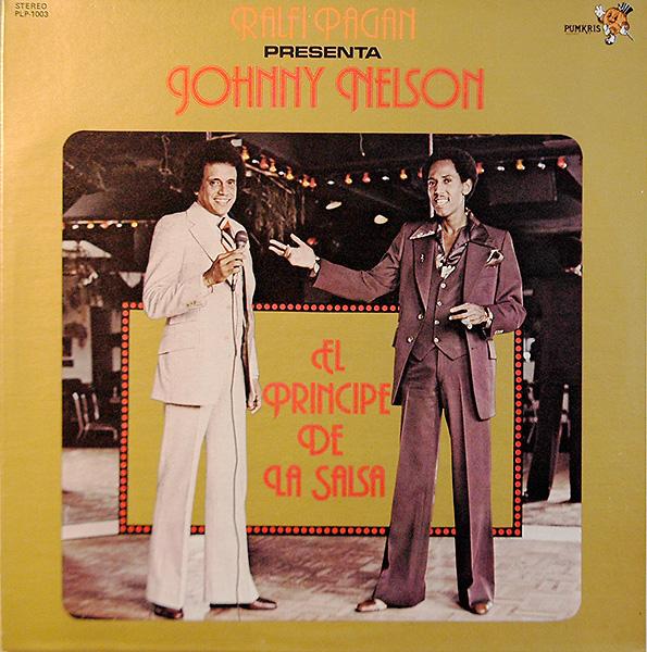 johnny-nelson_el-principe-de-la-salsa_pumkris-1978_600
