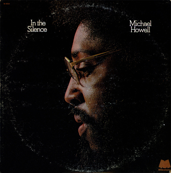 michael-howell_in-the-silence_milestone-1974