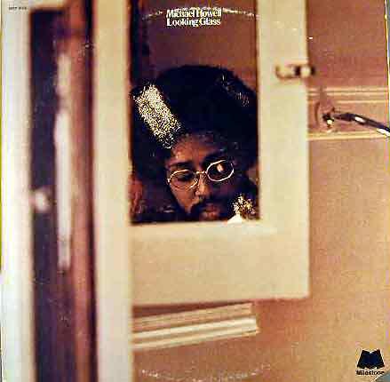michael-howell_looking-glass_milestone-1973