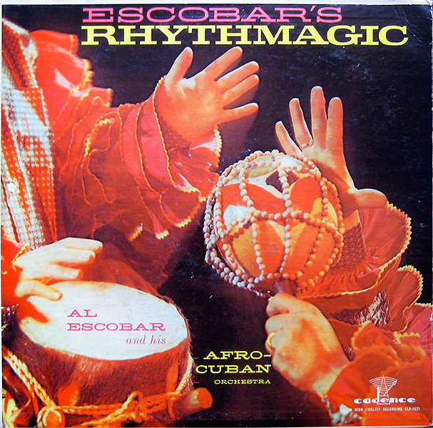 al-escobar's_rhythmagic_cadence1021_