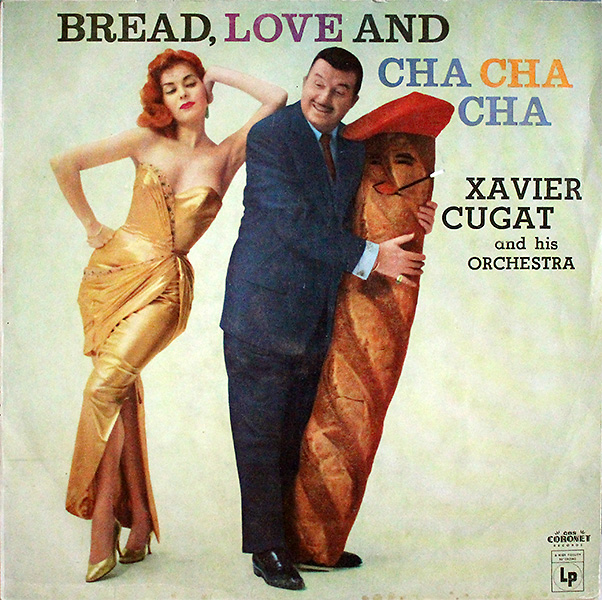 xavier-cugat_bread,-love-and-chachacha_