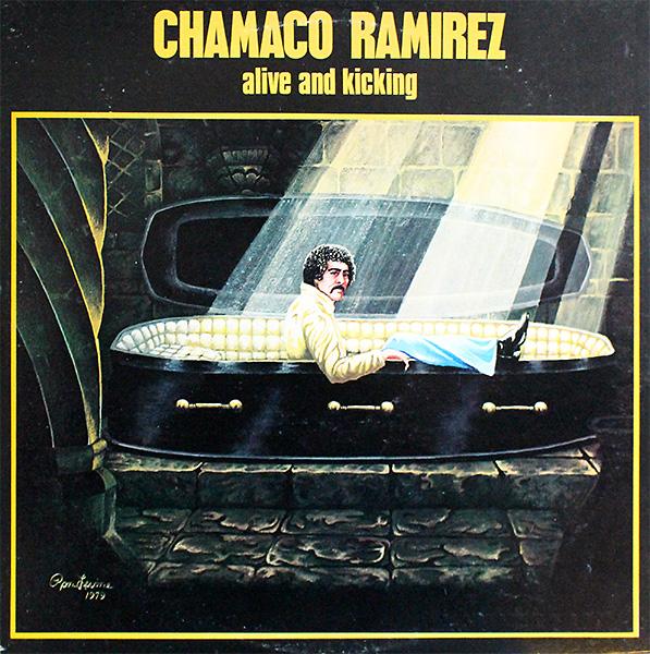 chamaco-ramirez_alive-and-kicking_inca_1979